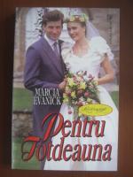 Marcia Evanick - Pentru totdeauna