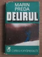 Anticariat: Marin Preda - Delirul (cartonata)