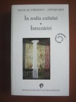 Anticariat: Nicolae Stroescu Stanisoara - In zodia exilului. Intrezariri