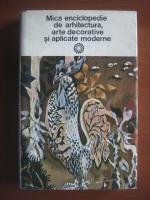 Paul Constantin - Mica enciclopedie de arhitectura, arte decorative si aplicate moderne