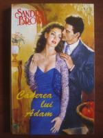 Sandra Brown - Caderea lui Adam