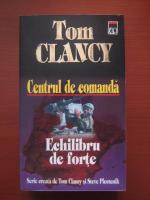 Tom Clancy - Centrul de comanda. Echilibru de forte