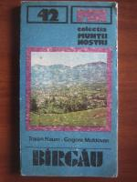 Anticariat: Traian Naum, Grigore Moldovan - Birgau (colectia Muntii Nostri)