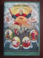 Vasile Militaru - Divina zidire. Atotprezenta lui Dumnezeu
