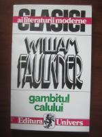 William Faulkner - Gambitul calului