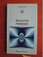 Anticariat: Albert Soboul - Revolutia franceza (colectia idei)