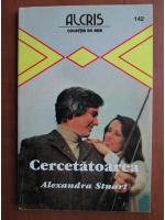 Anticariat: Alexandra Stuart - Cercetatoarea