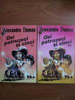 Anticariat: Alexandre Dumas - Cei patruzeci si cinci (2 volume)