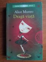 Alice Munro - Draga viata