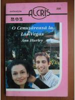 Anticariat: Ann Hurley - O cenusareasa la Las Vegas
