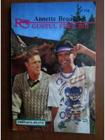 Anticariat: Annette Broadrick - Gustul fericirii