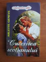 Arlette Geneve - Cucerirea scotianului