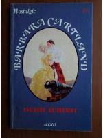 Anticariat: Barbara Cartland - Ochii iubirii