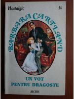 Anticariat: Barbara Cartland - Un vot pentru dragoste