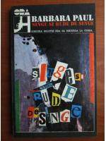 Barbara Paul - Sange si rude de sange