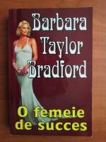 Barbara Taylor Bradford - O femeie de succes