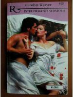 Carolyn Weaver - Intre dragoste si datorie