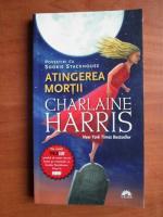 Charlaine Harris - Atingerea mortii
