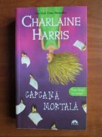 Charlaine Harris - Capcana mortala