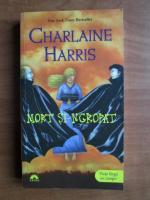 Anticariat: Charlaine Harris - Mort si-ngropat