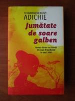 Chimamanda Ngozi Adichie - Jumatate de soare galben