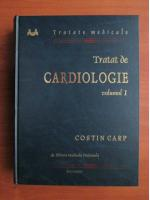 Anticariat: Costin Carp - Tratat de cardiologie (volumul 1)