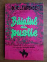 Anticariat: D. H. Lawrence - Baiatul din pustie