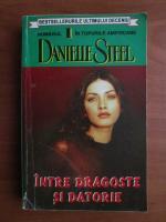 Anticariat: Danielle Steel - Intre dragoste si datorie
