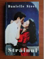 Danielle Steel - Strainul