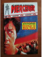 Dick Stanford - Cosmar la New York