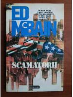 Anticariat: Ed McBain - Scamatorii