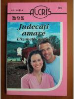 Anticariat: Elizabeth Seifert - Judecati amare