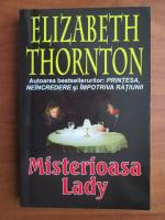 Anticariat: Elizabeth Thornton - Misterioasa Lady