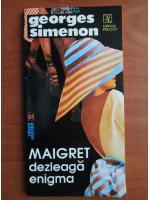 Georges Simenon - Maigret dezleaga enigma