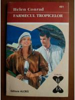 Anticariat: Helen Conrad - Farmecul tropicelor