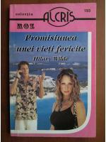 Anticariat: Hilary Wilde - Promisiunea unei vieti fericite