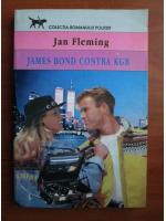 Ian Fleming - James Bond contra KBG