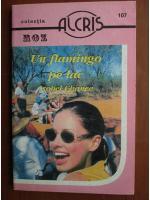 Anticariat: Isobel Chance - Un flamingo pe lac