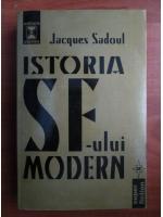 Jacques Sadoul - Istoria Sf-ului modern