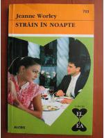 Anticariat: Jeanne Worley - Strain in noapte