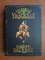 Anticariat: Joseph Delaney - Ucenicul vraciului