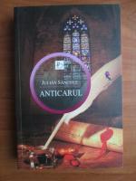 Anticariat: Julian Sanchez - Anticarul