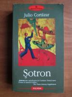 Anticariat: Julio Cortazar - Sotron