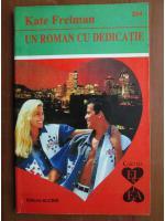 Kate Freiman - Un roman cu dedicatie