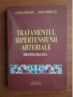 Leonida Gherasim - Tratamentul hipertensiunii arteriale. Principii si practica
