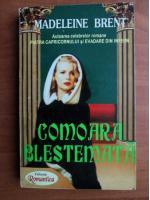 Madeleine Brent - Comoara blestemata