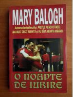 Anticariat: Mary Balogh - O noapte de iubire