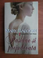 Mary Balogh - Pasiune si prejudecata