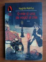 Anticariat: Naghib Mahfuz - O mie si una de nopti si zile