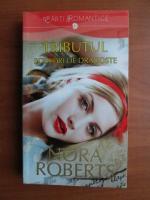 Anticariat: Nora Roberts - Tributul. Scrisori de dragoste